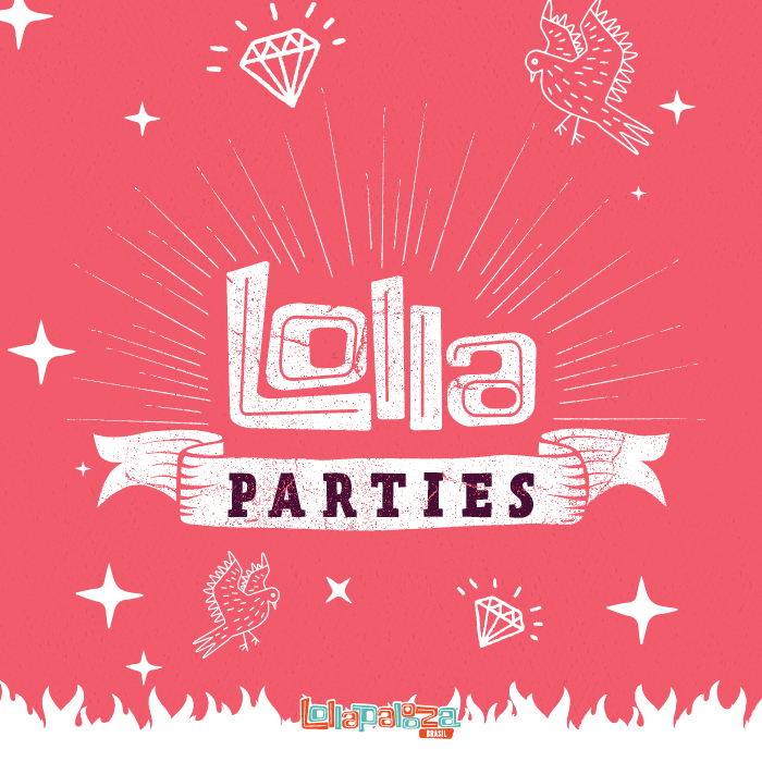 Lolla parties: Seis artistas do Lollapalooza 2020 irão fazer shows paralelos