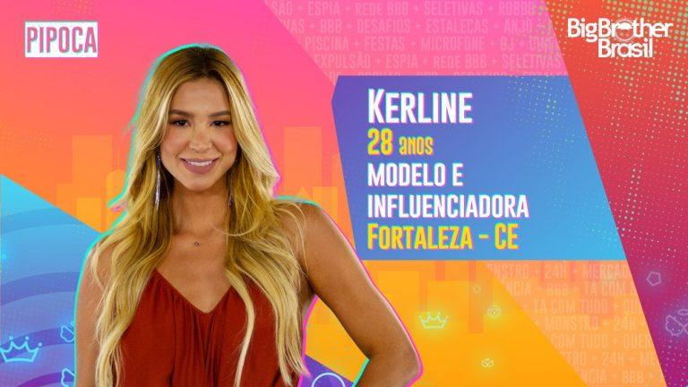 Influenciadora Kerline está na Pipoca do BBB21